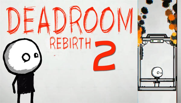 Deadroom 2: Rebirth